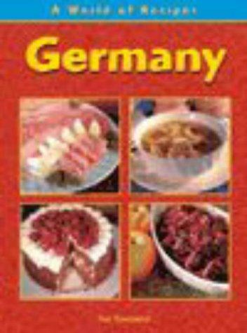 9780431117225: Germany (A World of Recipes)