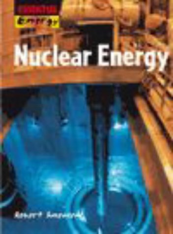 Energy for Life: Nuclear Energy Paper (Essential Energy): Robert Snedden