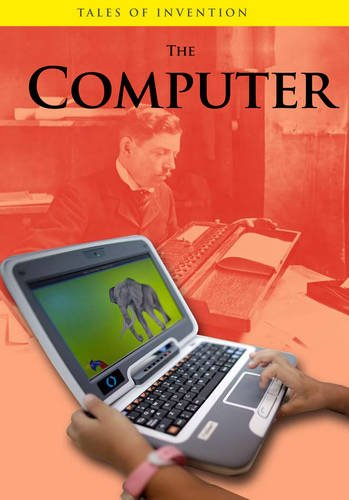 The Computer (Tales of Invention) (9780431118420) by [???]