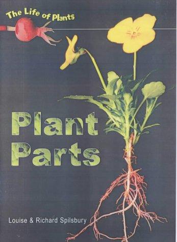 9780431118802: Life of Plants: Plant Parts Hardback