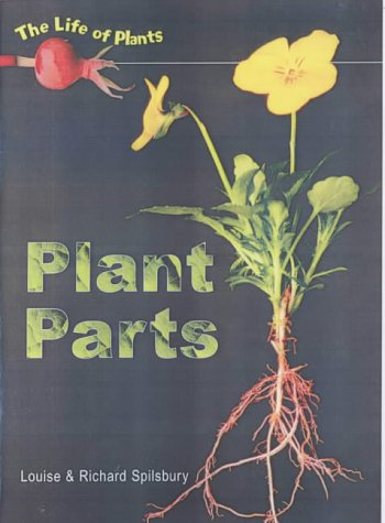 9780431118871: Plant Parts (Life of Plants)
