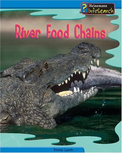 9780431119076: River Food Chains (Food Chains and Webs) (Food Chains and Webs)