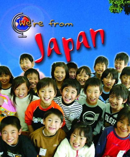 9780431119366: We're From Japan Hardback (Young Explorer: We're From .)