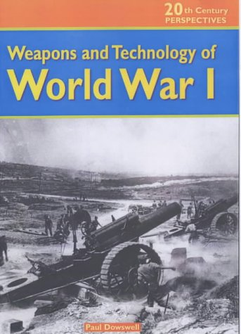 9780431119953: 20th Century Perspectives: Weapons of World War 1 Cased