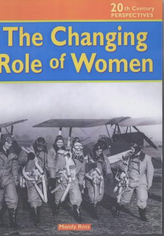 9780431119977: 20th Century Perspectives: Changing Role of Women Cased