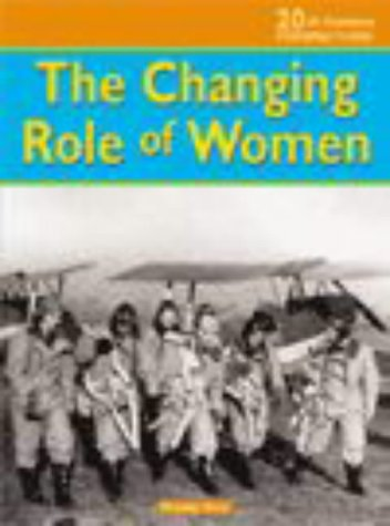 9780431120027: Changing Role of Women (20th Century Perspectives)