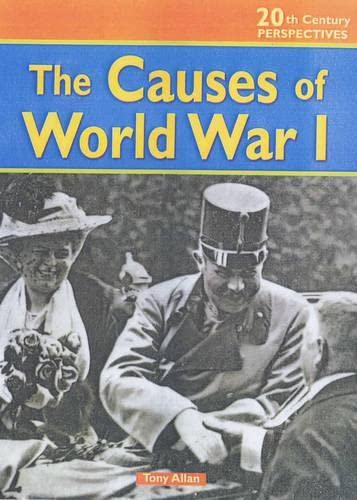 9780431120065: The Causes of WWI (20th Century Perspectives)