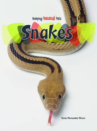 9780431125558: Snakes (Keeping Unusual Pets)