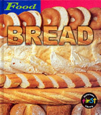 9780431127002: HFL Food: Bread Cased (First Library: Food)