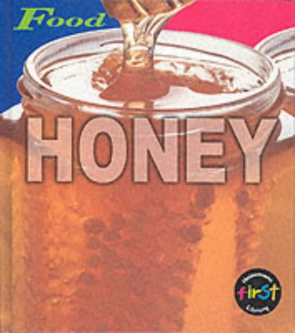 9780431127064: HFL Food: Honey Cased (First Library: Food)