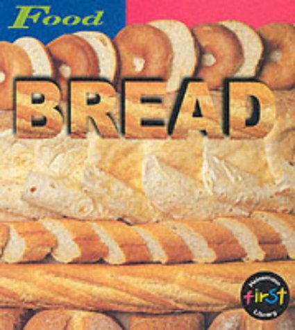 9780431127101: HFL Food: Bread Paperback (First Library: Food)