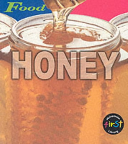 9780431127163: HFL Food: Honey Paperback (First Library: Food)