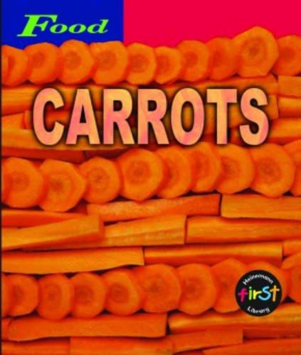 9780431127767: Carrots (Food) (Food)