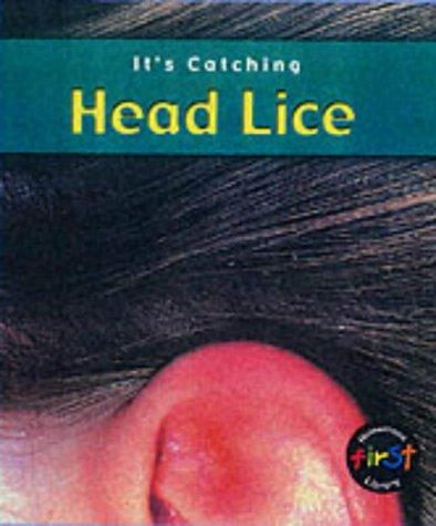 9780431128535: It's Catching: Head Lice Hardback