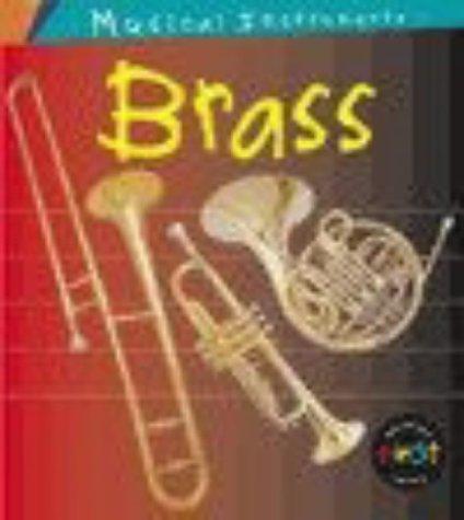 9780431129006: Musical Instruments: Brass Hardback