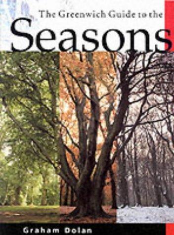 Seasons (Greenwich Guide to...S.): Dolan, Graham