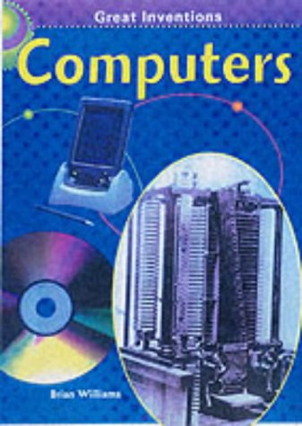 9780431132419: Computers (Great Inventions)