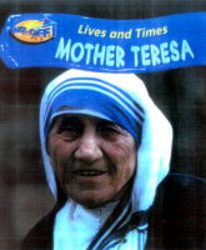 Mother Teresa (Take-off!: Lives & Times): Barraclough, John, Roop,