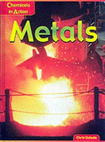 9780431136011: Chemicals in Action: Metals