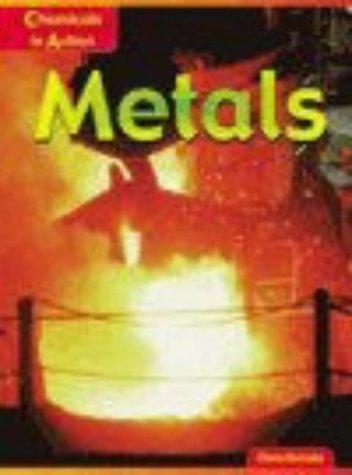 9780431136080: Metals (Chemicals in Action)