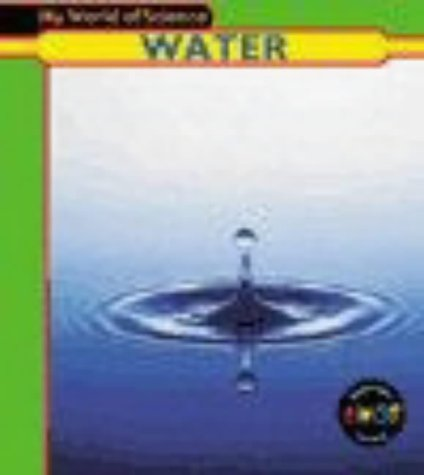 9780431137094: Water (My World of Science)