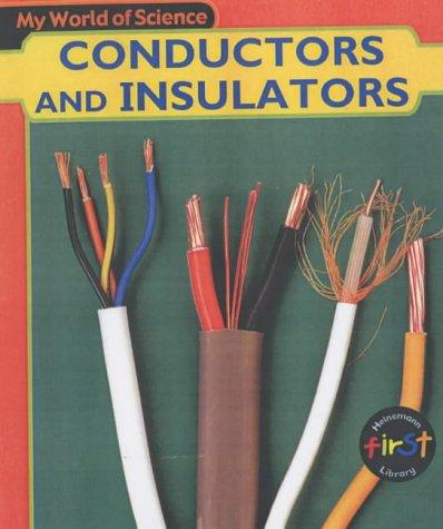 9780431137261: My World of Science: Conductors Insulators Hardback