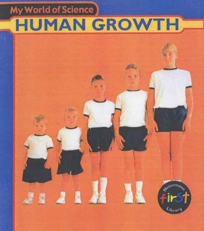 9780431137278: My World of Science: Human Growth Hardback