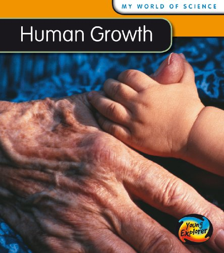 9780431137575: Human Growth (Young Explorer: My World Of Science)