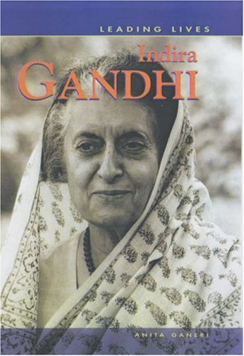 9780431138893: Indira Gandhi (Leading Lives)