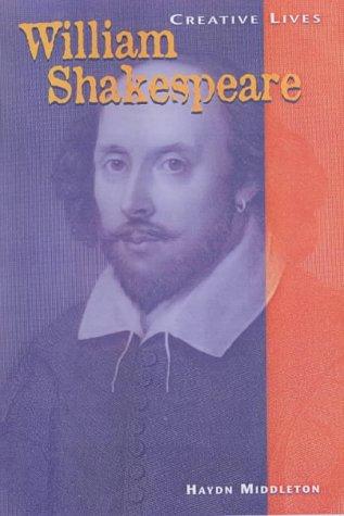 9780431139951: Creative Lives: William Shakespeare Hardback