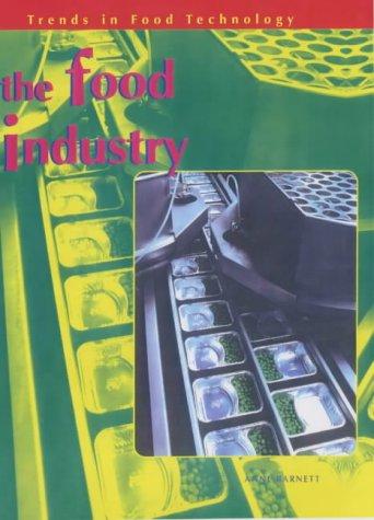 9780431140407: Trends in Food Technology: Food Industry Hardback