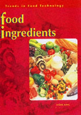 9780431140445: Trends in Food Technology: Food Ingredients