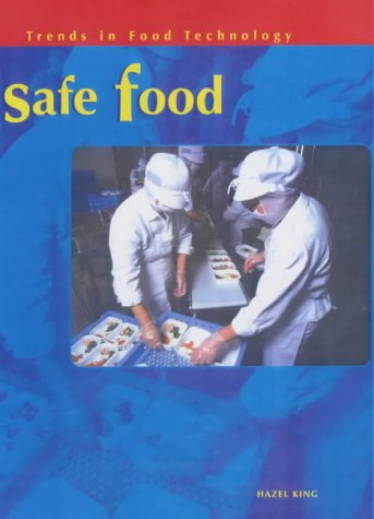 9780431140452: Trends in Food Technology: Safe Food Hardback