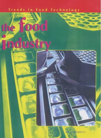 9780431140476: Trends in Food Technology: Food Industry Paperback