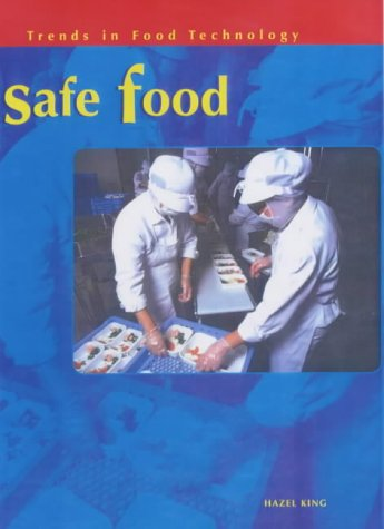 9780431140520: Trends in Food Technology: Safe Food Paperback