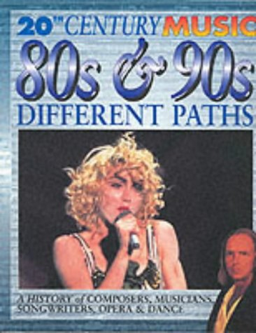 9780431142227: 20th Century Music: The 80s and 90s: Different Paths Paperback