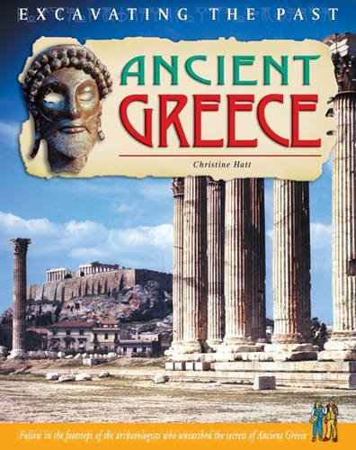 Ancient Greece (Excavating the Past)