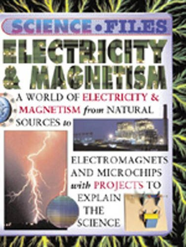 9780431143255: Electricity And Magnetism (Science Files)