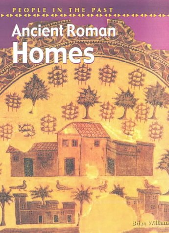 9780431145617: People in Past Ancient Rome: Homes Hardback (People in the Past)