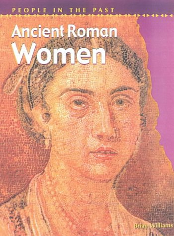 9780431145624: People in Past Anc Rome Women Hardback (People in the Past)