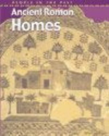 People in Past Anc Rome Homes Paperback (People in the Past) (9780431145662) by Brian Williams