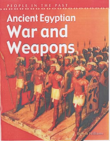 9780431145808: People in Past Anc Egypt War & Weapons Hardback (People in the Past)