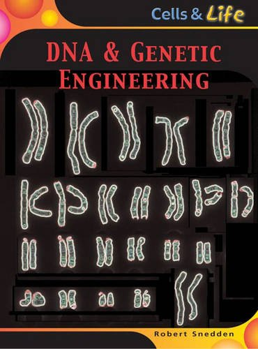 9780431147109: DNA and Genetic Engineering (Cells & Life)
