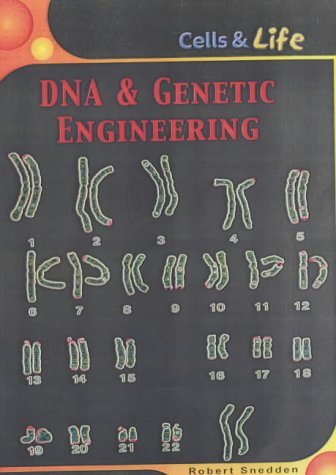 9780431147116: DNA and Genetic Engineering (Cells & Life)
