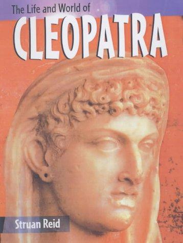 9780431147741: The Life & World Of Cleopatra Hardback