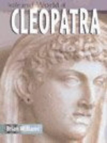 9780431147772: Cleopatra (The Life & World Of...) (The Life & World Of...)