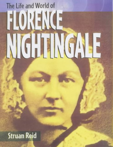 9780431147895: The Florence Nightingale (The Life and World of . . .)