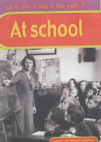 9780431148281: What Was It Like In The Past? At School Hardback