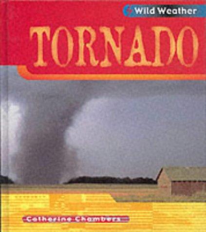 9780431150604: Wild Weather: Tornado Hardback