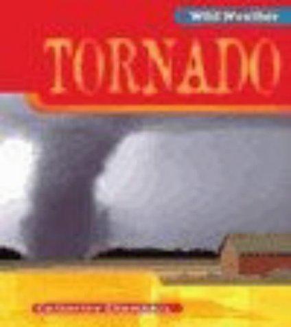 9780431150703: Wild Weather: Tornado Paperback